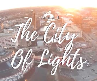 Aurora IL City of Lights